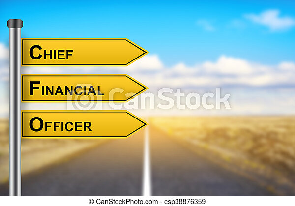 CFO or Chief Financial Officer words on yellow road sign - csp38876359