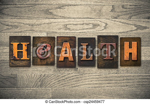 Health Concept Wooden Letterpress Type - csp24459477